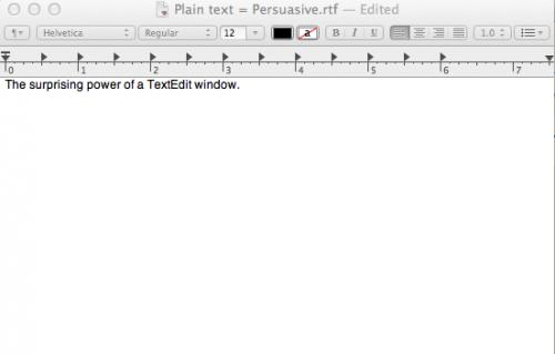 image of a TextEdit window titled Plain text = Persuasive