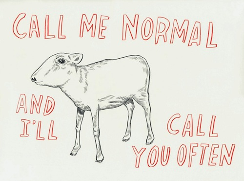 Drawing of a sheep surrounded by the words Call Me Normal and I'll Call You Often