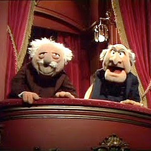 A picture of the Muppets, Statler and Waldorf, who are always putting down the Muppet Show